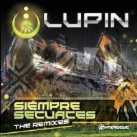 Lupin - Siempre Secuaces Remixes