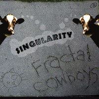 Fractal Cowboys - Singularity