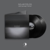 Solar Fields - Until We Meet The Sky (2 Vinyl LP)