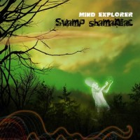 Mind Explorer - Swamp Shamaniac