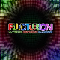 Flucturion - Ultimate Abstract Illusions