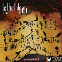 Compilation: Lethal Doses