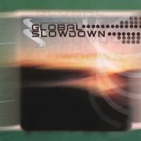 Compilation: Global Slowdown