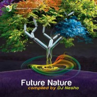Compilation: Future Nature - Compiled by DJ Nesho