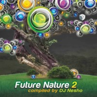 Compilation: Future Nature 2 - Compiled by DJ Nesho