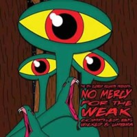 Compilation: No Mercy For The Weak - Compiled by Wicked and Umbra
