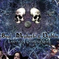 Baal and Mephisto and Diablos - Lords Of Destruction