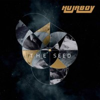 Hujaboy - The Seed