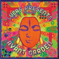 Compilation: Lucas Presents Avant Garden