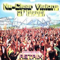 Compilation: Nu Clear Visions Of Israel - Compiled by Astrix