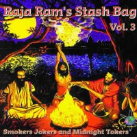 Compilation: Raja Ram's Stash Bag Vol. 3 - Smokers, Jokers And Midnight Toker