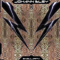 Johann Bley - Singularity