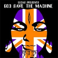 Compilation: Lucas Presents God Save The Machine