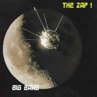 The Zap - Big Bang