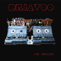 Compilation: Dejavoo - Dejavoo Remixes Album