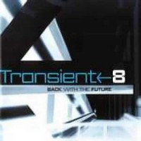 Transient 8 - Back With The Future