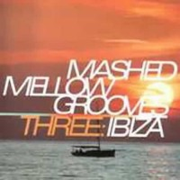 Compilation: Mashed Mellow Grooves 3 (2CDs)