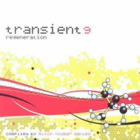 Compilation: Transient 9 - Regeneration