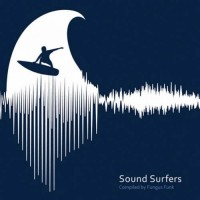 Compilation: Sound Surfers