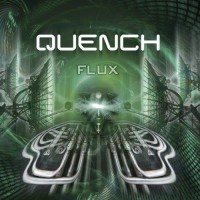 Quench - Flux
