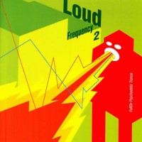 Compilation: Loud Frequency 2
