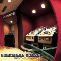 Chemical Drive - Sonic Boom