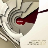 Compilation: Mexican Progression 002 - Compiled by Haka and Xpander
