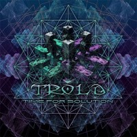 Trold - Time For Solution