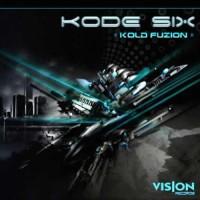Kode Six - Kold Fuzion