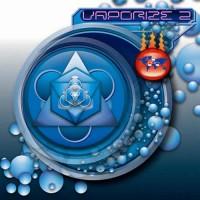 Compilation: Vaporize 2
