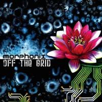 Morphonix - Off The Grid