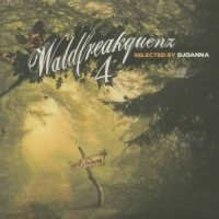 Compilation: Waldfreakquenz 4 - Compiled by DJoanna