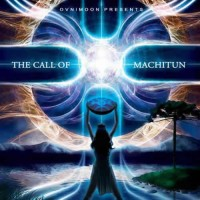 Compilation: The Call Of Machitun