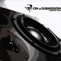 Compilation: On A Dubmission Volume one
