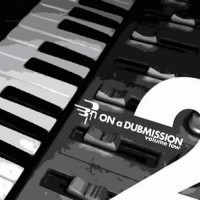 Compilation: On A Dubmission Volume 2