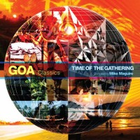 Compilation: GOA Classics The Time of The Gathering