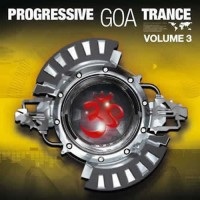 Compilation: Progressive Goa Trance - Volume 3 (2CDs)