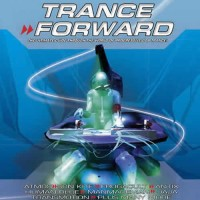Compilation: Trance Forward (2CDs)