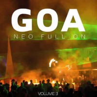 Compilation: Goa Neo Full On - Volume 3 (2CDs)