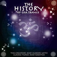 Compilation: The History Of Goa Trance (2CDs)