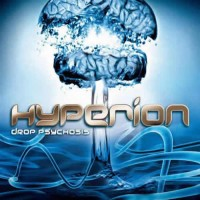 Hyperion - Drop Psychosis