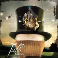 Tulk - Wonderland