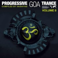 Compilation: Progressive Goa Trance - Volume 8 (2CDs)