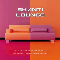 Compilation: Shanti Lounge (2CDs)