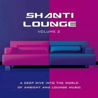 Compilation: Shanti Lounge - Volume 2 (2CDs)