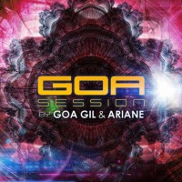 Compilation: Goa Session By Goa Gil and Ariane (2CDs)