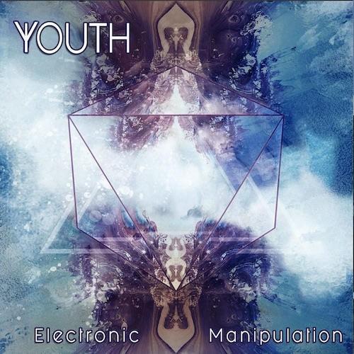 Youth - Electronic Manipulation