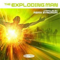 Compilation: The Exploding Man - Compiled by Azax Syndrom