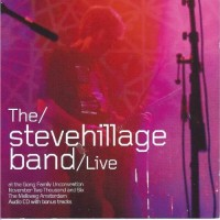The Steve Hillage Band - Live at the Gong Unconvention 2006