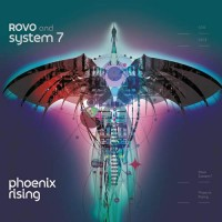 Rovo and System 7 - Phoenix Rising